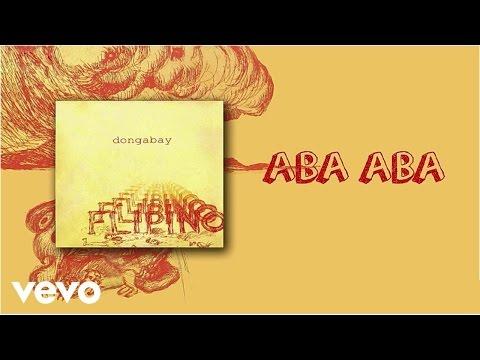 Dong Abay - Aba Aba (lyric video)
