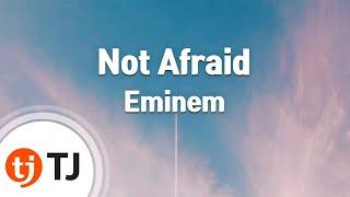 [TJ노래방] Not Afraid - Eminem (Not Afraid - Eminem) / TJ Karaoke