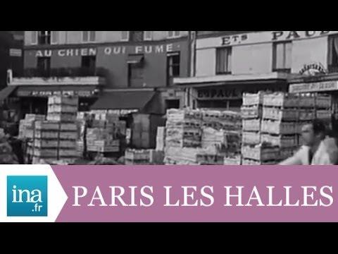 Les Halles de Paris en 1969 - Archive INA
