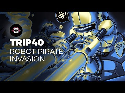 Trip40  Robot Pirate Invasion  Ninety9Lives release
