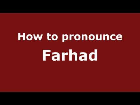 Pronounce Names - How to Pronounce Farhad