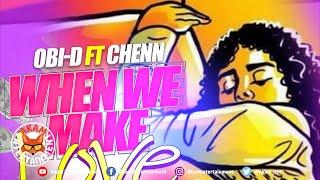 OBI-D Ft. Chenn - When We Move Love [Audio Visualizer]