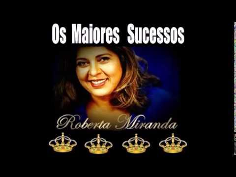 Os Maiores Sucessos de Roberta Miranda