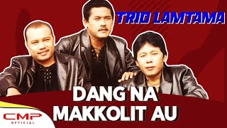 Trio Lamtama Vol. 1 - Dang Na Makkolit Au (Official Lyric Video)