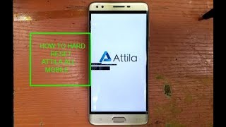 How to hard reset Attila x/mate pro/i8/m3