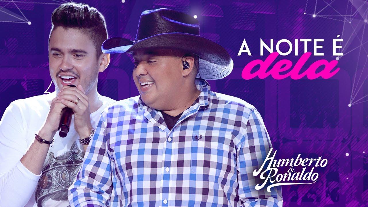 Humberto & Ronaldo - A Noite é Dela ( DVD Playlist )