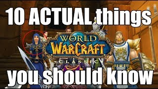 10 ACTUAL things you should know before classic WoW release