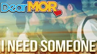 "Dear MOR: ""I Need Someone Like You"" The Claire Story 08-07-15"
