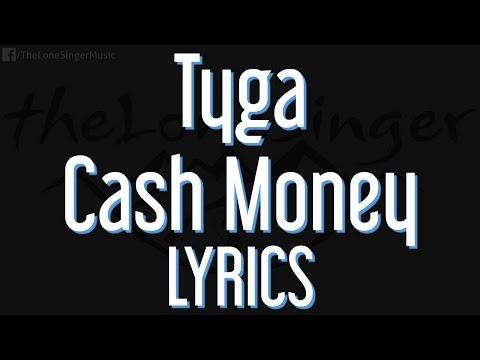 Tyga - Cash Money (Lyrics) Piano / new single  2016 / Karaoke