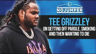 Tee Grizzley On Getting Off Parole Smoking And Then Wanting To Die