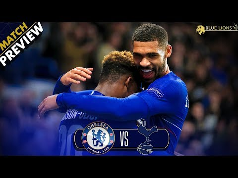 IT'S TIME TO TRUST THEM SARRI, YOUR JOB DEPENDS ON IT!|| Chelsea vs Tottenham Preview