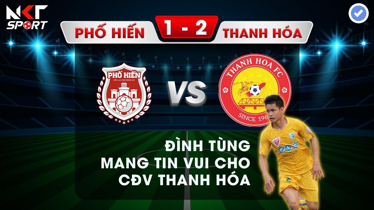 [Highlight Cup Quốc Gia 2020] Phố Hiến VS Thanh Hóa   Hoàng Đình Tùng Mang Tin Vui Cho Fan Thanh Hóa