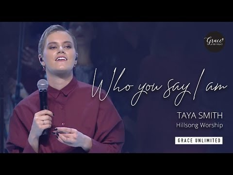 Who You Say I Am - Taya Smith Hillsong Church