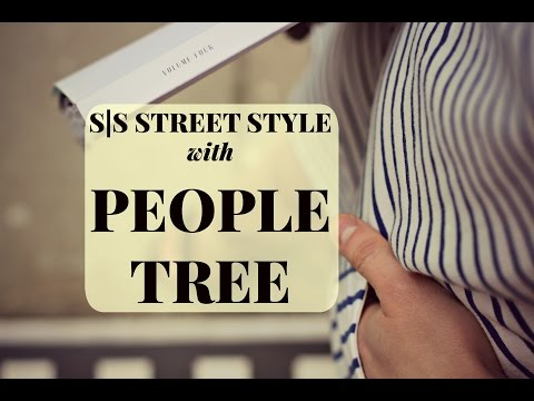 S|S Street Style With People Tree | Kate Arnell