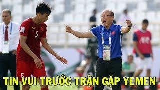 Đội tuyển Việt Nam nhận tin cực vui trước trận gặp Yemen - NHẬT BÁO 24H