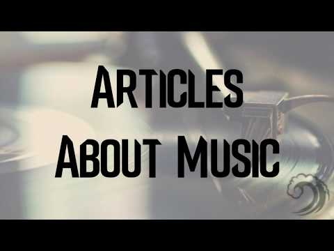 ✍️ Articles About Music 🎵