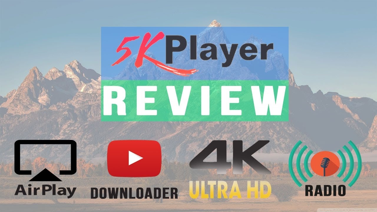 5KPlayer - Modern, Ad-Free, All in one Media Player 2017