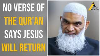 TRUTH REVEALED : Shabir Ally Accepts that No Verse of the Qur'an Says Jesus Will Return