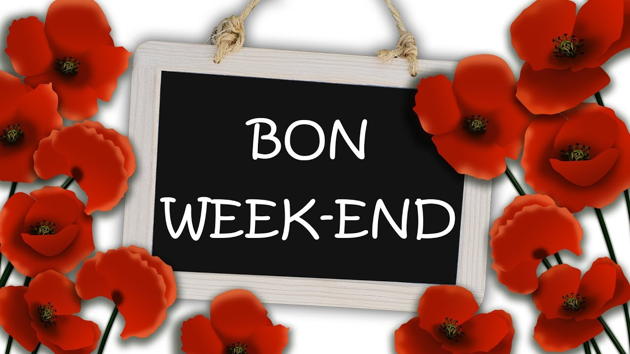 Jolie carte virtuelle bon week-end - jolie musique - YouTube