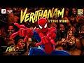 Bigil - Verithanam Song - Spider-Man Version | Tamizhan Editz