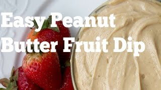 Easy 4 Ingredient Fruit Dip