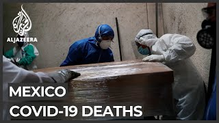 Mexico gov't admits COVID-19 death toll much higher than reported