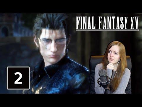 RAVUS & IGNIS PARTNERS?! | Final Fantasy XV Episode Ignis Gameplay Walkthrough Part 2