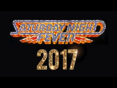 Saturday Night Fever 2017!
