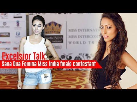 Excelsior Talk: Sana Dua Femina Miss India finale contestant