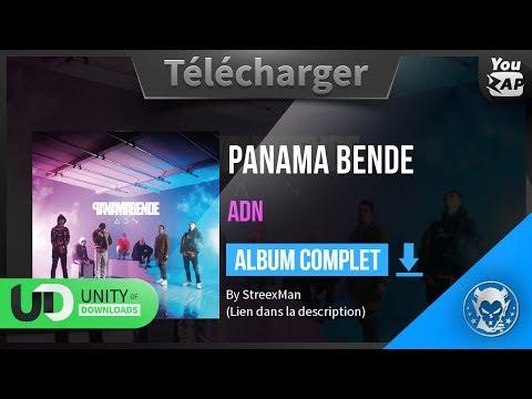Télécharger Panama Bende - ADN [Album Complète] 2017