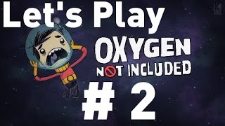 Oxygen Not Included Alpha - Episode 2