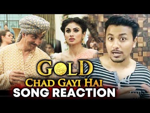 Chad Gayi Hai Song | REVIEW | REACTION | Gold | Akshay Kumar, Mouni Roy