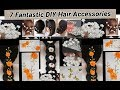 7 Fantastic hair accessories making at home
