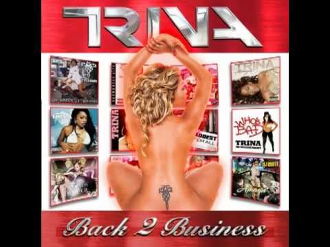 TRINA - SHOW OUT (BACK 2 BUSINESS)
