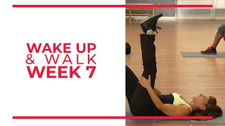WAKE UP & Walk! Week 7 | Walk At Home YouTube Workout Series