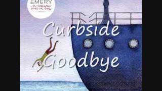 Curbside Goodbye - Emery + Lyrics