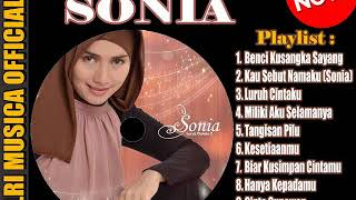 SONIA [TOP LAGU] Benci Ku sangka Sayang & Gaun Merah - FULL ALBUM   Best Audio !!!