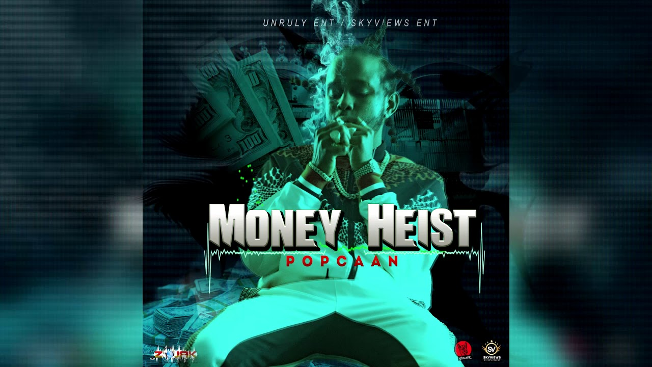 Popcaan - Money Heist (Official Audio)