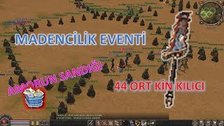 44 ORT KİN KILICI - MADENCİLİK EVENTİ - AMORUN SANDIĞI Metin2 GamePlay