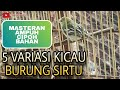 Masteran Sirtu Cipoh Gacor Full Variasi  Mp3 - Mp4 Download