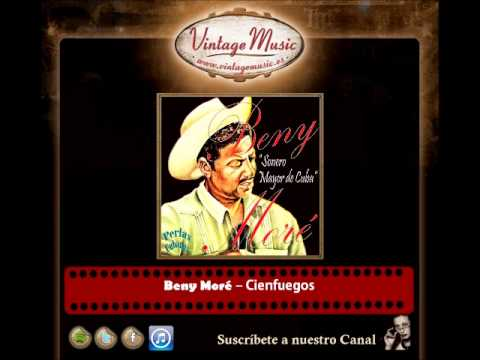 Beny Moré – Cienfuegos (Perlas Cubanas)