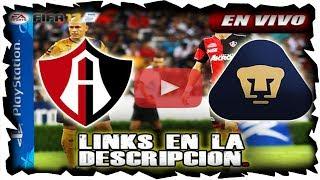ATLAS VS PUMAS   28 DE JULIO 2017   LIGA MX EN VIVO ONLINE FIFA 17 PS4