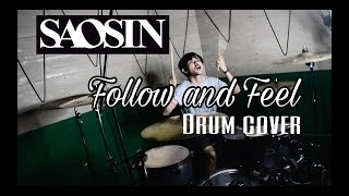 Follow and Feel - Saosin ( Drum Cover )