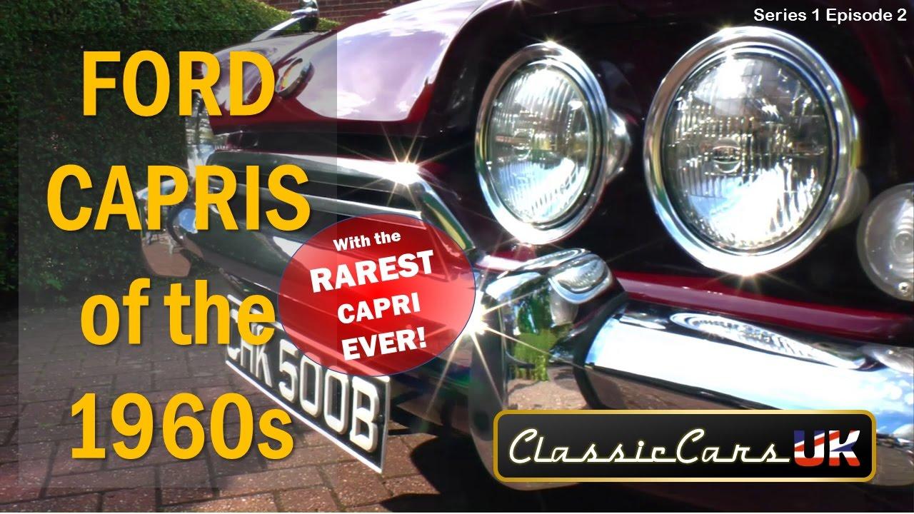 Classic Cars UK Series 01 Episode 02: 60s Ford Consul Capris - YouTube