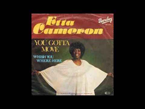 Etta Cameron  You Gotta Move 1977