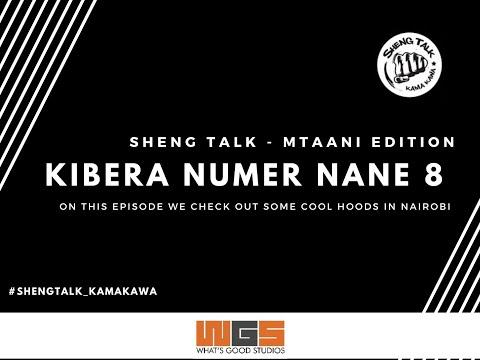 Sheng Talk Kama Kawa (Mtaani Edition) - Kibera