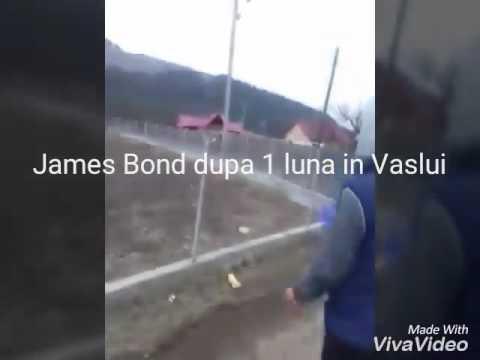 James Bond dupa 1 luna in Vaslui