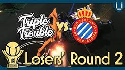 Triple Trouble vs RCD Espanyol   Losers' Round 2   The European Invitational