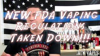 NEW FDA Vaping Regulations Taken Down!!