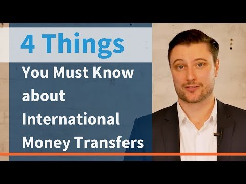 How To Make an International Money Transfer: 2018 Tutorial